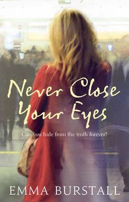 Image for Never Close Your Eyes [used book]