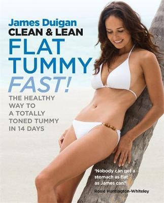 Image for Clean and Lean Diet Flat Tummy Fast : The Healthy Way to a Totally Toned Tummy in 14 Days [used book]