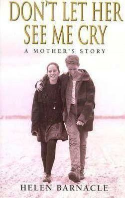 Image for Don't Let Her See My Cry : A Mother's Story [used book]