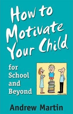 Image for How To Motivate Your Child For School [used book]