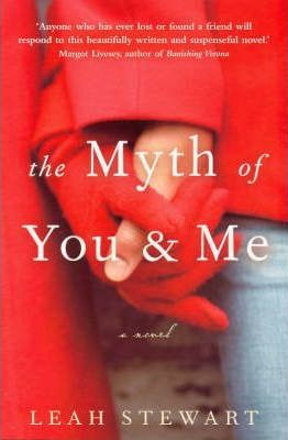 Image for The Myth of You and Me [used book]