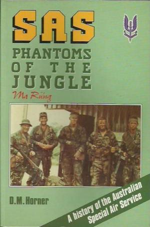 Image for SAS Phantoms of the Jungle : A History of the Australian Special Air Service [used book]