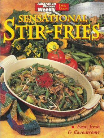 Image for Sensational Stir-fries : Fast, Fresh and Flavousome [used book]