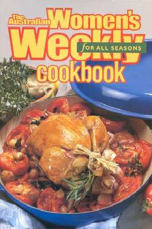 Image for Australian Women's Weekly Cookbook For All Seasons [used book]