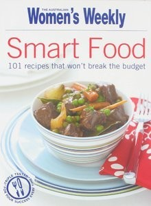Image for Smart Food : 101 recipes that won't break the budget [used book]