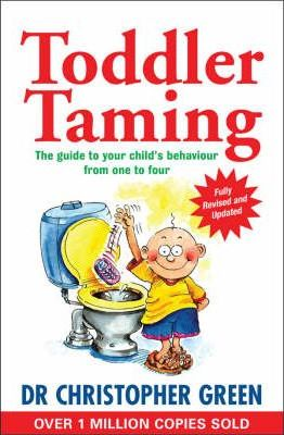 Image for Toddler Taming [Fourth Edition] The guide to your child's behaviour from one to four [used book]