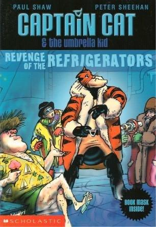Image for Revenge of the Refrigerators #2 Captain Cat and the Umbrella Kid