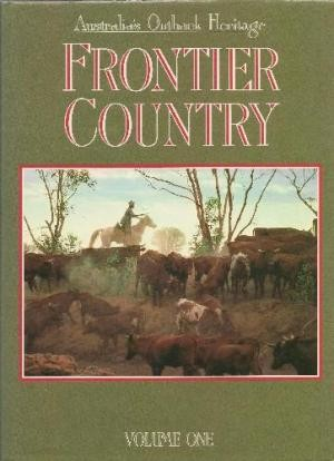 Image for Frontier Country : Australia's Outback Heritage [2 Hardback Volumes][used book]