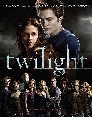 Image for Twilight : The Complete Illustrated Movie Companion [used book]