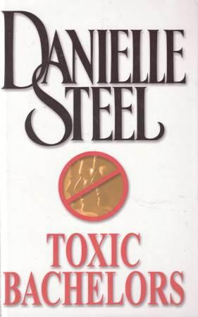 Image for Toxic Bachelors [used book]