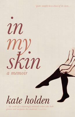 Image for In My Skin : A Memoir [used book]