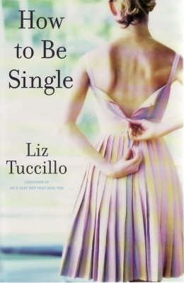 Image for How to Be Single [used book]
