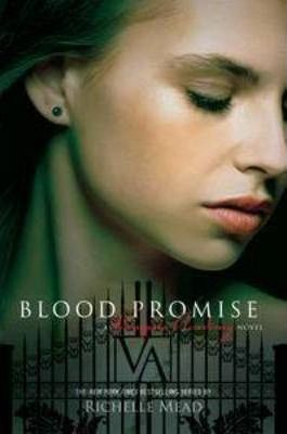Image for Blood Promise #4 Vampire Academy [used book]