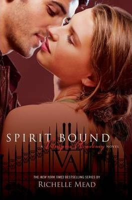 Image for Spirit Bound #5 Vampire Academy [used book]