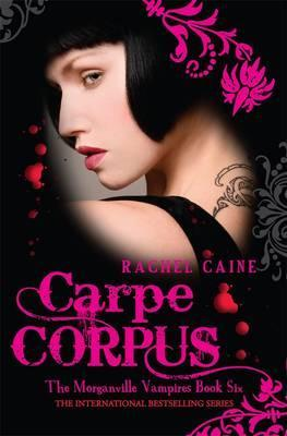 Image for Carpe Corpus #6 Morganville Vampires [used book]