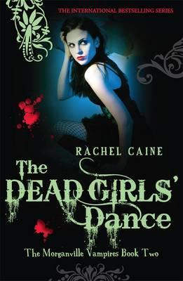 Image for The Dead Girls' Dance #2 Morganville [used book]