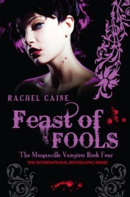 Image for Feast of Fools #4 Morganville Vampires [used book]