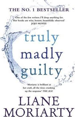 Image for Truly Madly Guilty [used book]