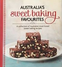 Image for Australia's Sweet Baking Favourites : A collectionof Australia's most-loved sweet baking recipes [used book]