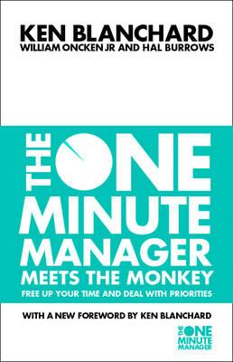 Image for The One Minute Manager Meets the Monkey : Free Up Your Time and Deal with Priorities