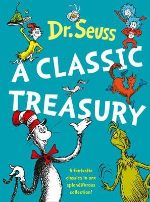 Image for Dr. Seuss : A Classic Treasury [5 Books in 1]