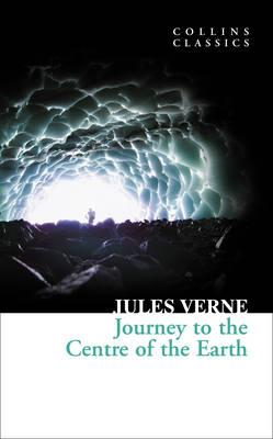 Image for Journey to the Centre of the Earth [Collins Classics]