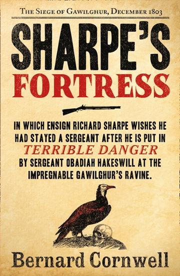 Image for Sharpe's Fortress : The Siege of Gawilghur, December 1803 #3 Richard Sharpe
