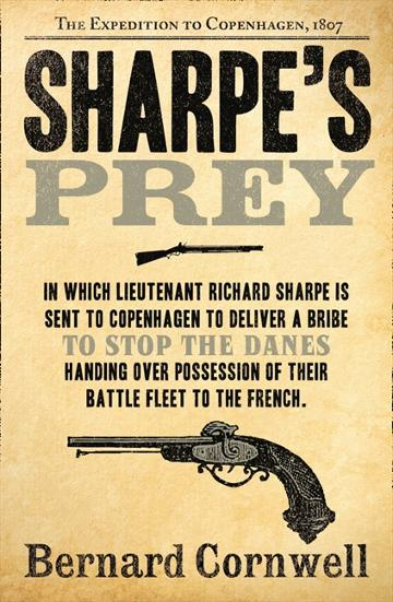 Image for Sharpe's Prey : The Expedition to Copenhagen, 1807 #5 Richard Sharpe