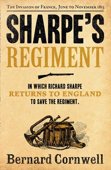 Image for Sharpe's Regiment : The Invasion of France, June to November 1813 #17 Richard Sharpe