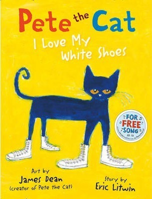 Image for Pete the Cat I Love My White Shoes
