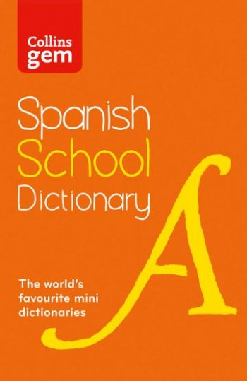 Image for Collins Gem Spanish School Dictionary [3rd Edition]
