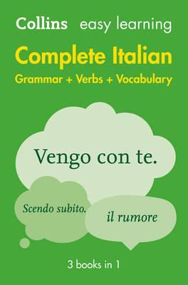 Image for Collins Easy Learning Complete Italian Grammar, Verbs and Vocabulary (3 Books In 1) [2nd Edition]