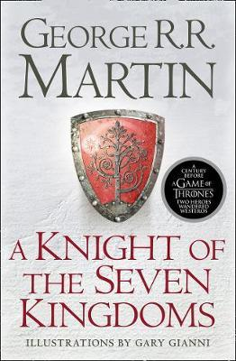 Image for A Knight of the Seven Kingdoms [contains The Hedge Knight, The Sworn Sword, The Mystery Knight]