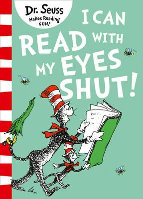 Image for I Can Read With My Eyes Shut [Green Back Book Edition]