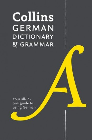 Image for Collins German Dictionary And Grammar: 112,000 Translations Plus Grammar Tips [Eighth Edition]