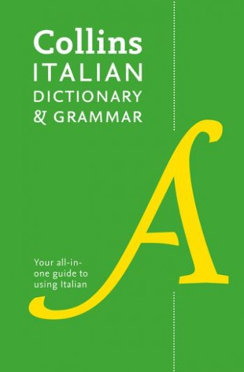 Image for Collins Italian Dictionary And Grammar: 120,000 Translations Plus Grammar Tips [Fourth Edition]