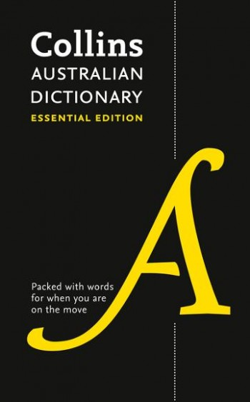 Image for Collins Australian Dictionary : Essential Edition