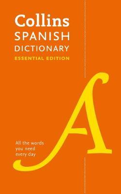 Image for Collins Spanish Dictionary Essential Edition : 60,000 Translations For Everyday Use