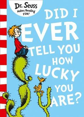 Image for Did I Ever Tell You How Lucky You Are? [Yellow Back Book Edition]