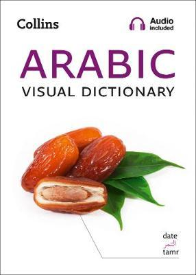 Image for Arabic Visual Dictionary : A Photo Guide to Everyday Words and Phrases in Arabic