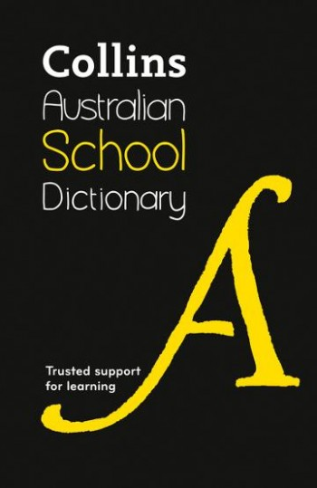 Image for Collins Australian School Dictionary [6th Edition]