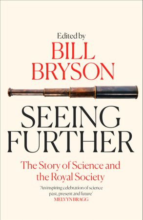 Image for Seeing Further : The Story of Science and the Royal Society
