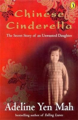 Image for Chinese Cinderella : The Secret Story of an Unwanted Daughter