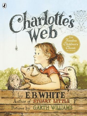 Image for Charlotte's Web : The Bestselling Classic in Colour