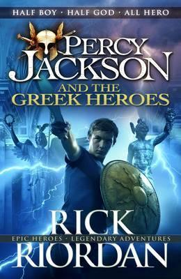 Image for Percy Jackson and the Greek Heroes : Percy Jackson Companion Books