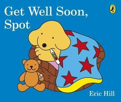 Image for Get Well Soon, Spot