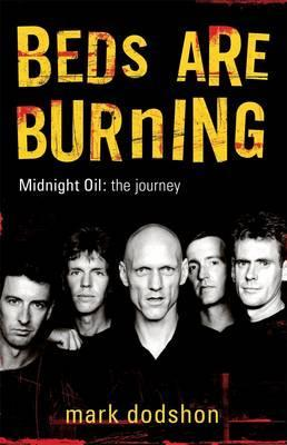 Image for Beds Are Burning : Midnight Oil The Journey