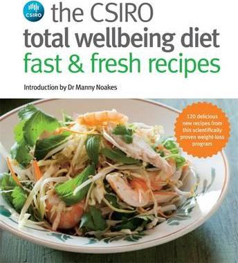 Image for The CSIRO Total Wellbeing Diet Fast and Fresh Recipes