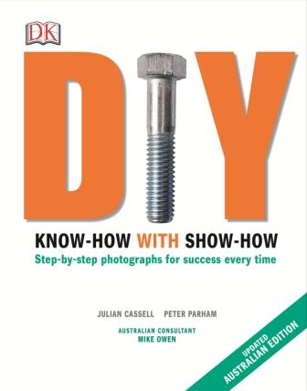 Image for DIY : Know-how with Show-how : Step-by-step photographs for success every time