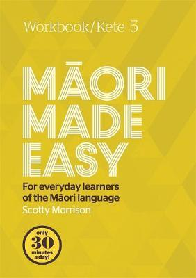 Image for Maori Made Easy Workbook 5 / Kete 5
